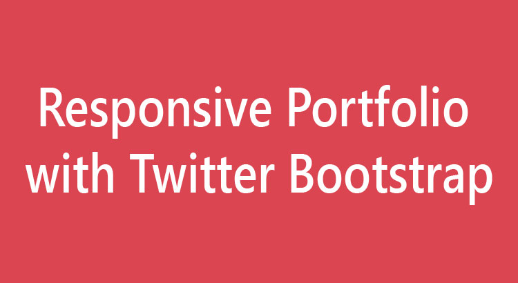 Responsive Portfolio with Twitter BootStrap