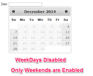 Only Weekends Enable - WeekDays Disabled